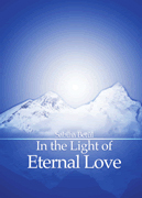 Book: In the Light of Eternal Love*Author: Sabiha Betûl*Date: November 2010